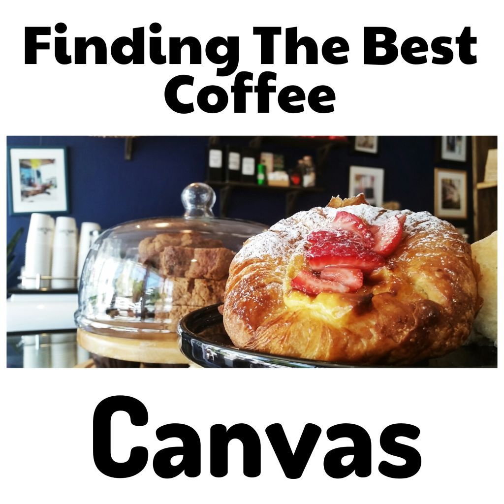Canvas – Finding the Best Coffee #15