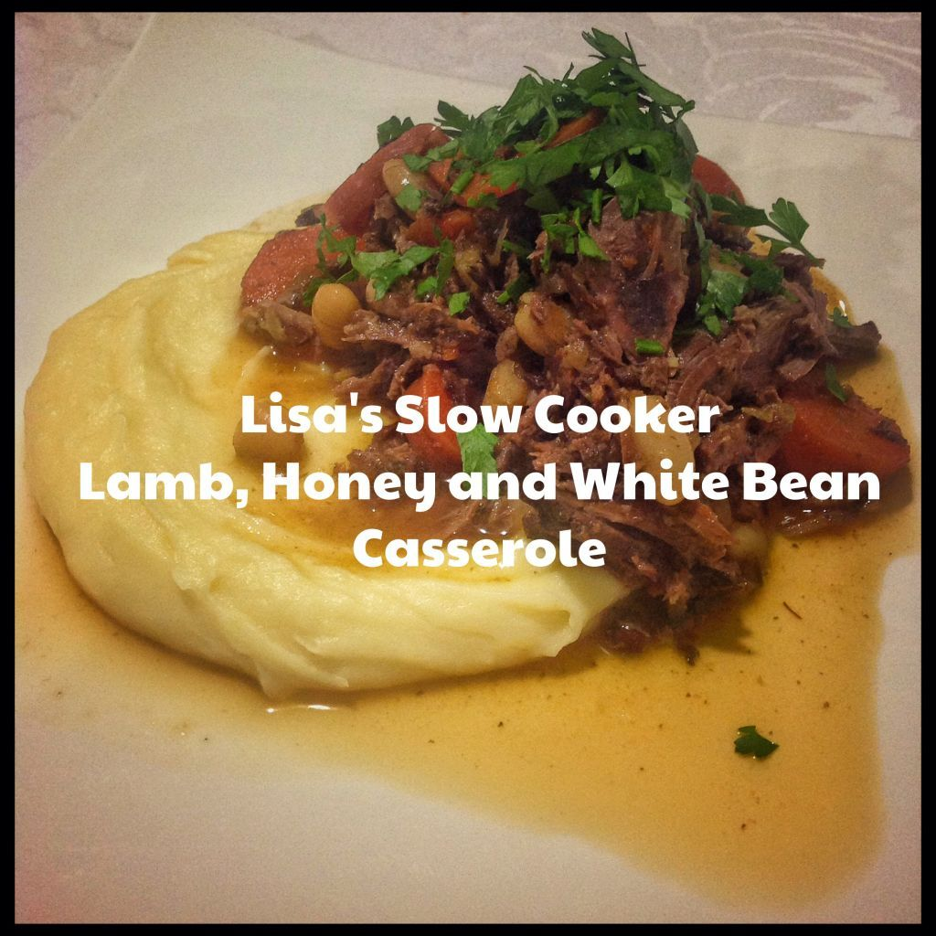 Lisa's Slow Cooked Honey, Lamb and White Beans (Thermomix Method included)