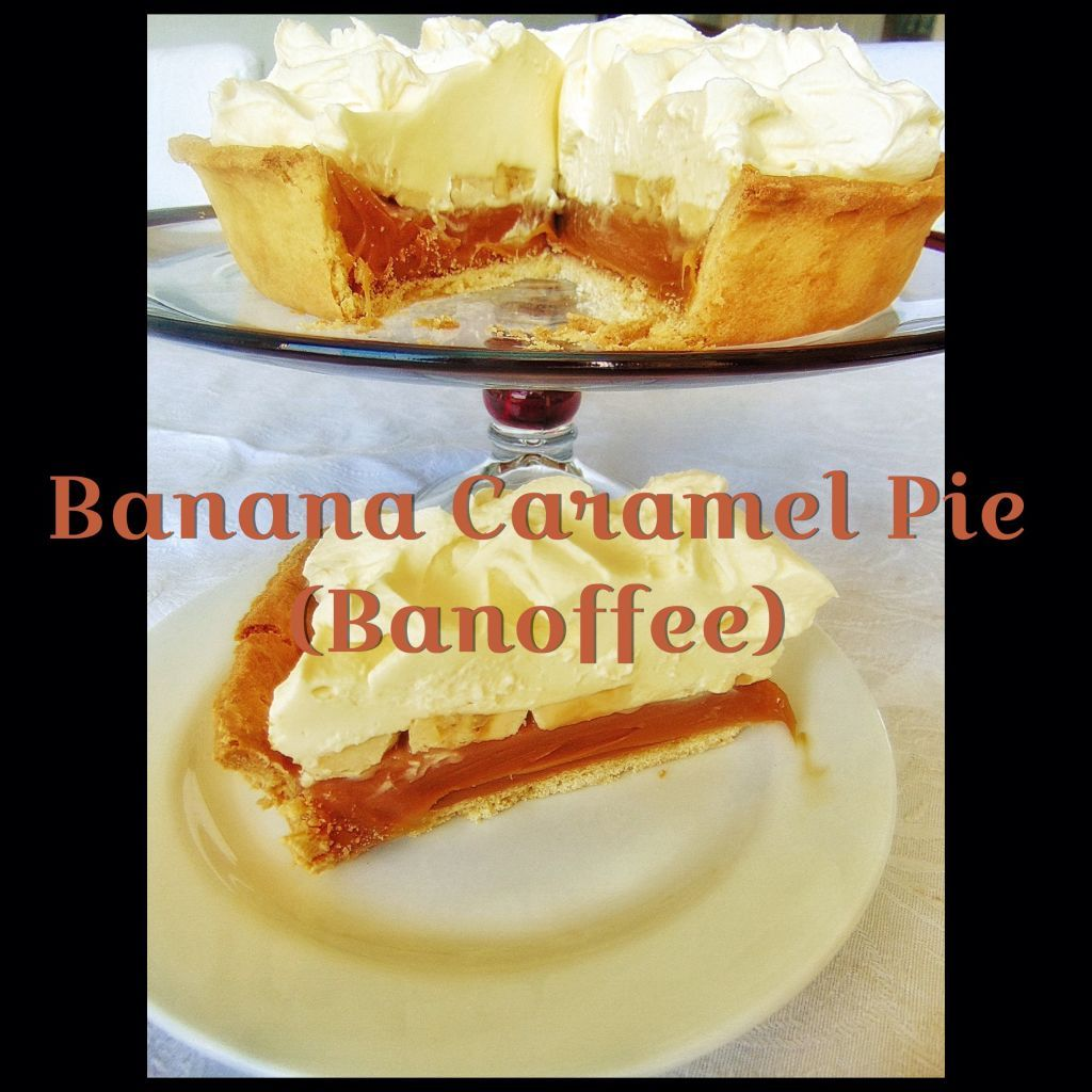 Banana Caramel Pie – Banoffee (Thermomix Method Included)