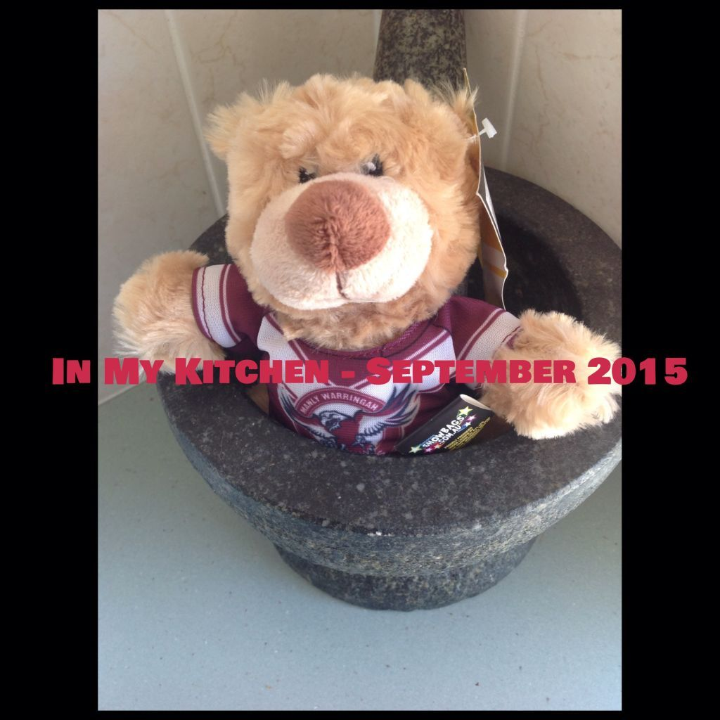 In My Kitchen – September 2015